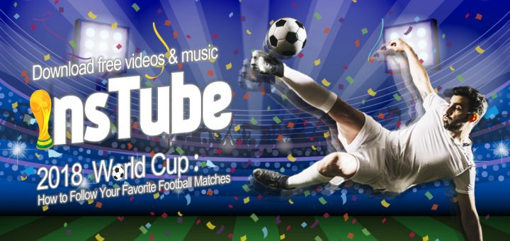 How to watch and download World Cup video